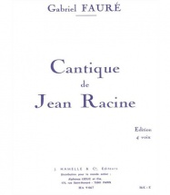 Faure G. - Cantique De Jean Racine Op. 11 - Choeur