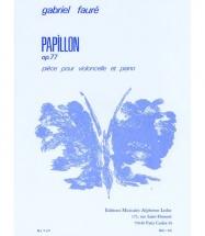 Faure Gabriel - Papillon Op.77 - Violoncelle & Piano