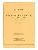 Faure Gabriel - Chanson De Melisande - Voix and Piano
