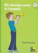 Bourguet Michel - Ma Deuxieme Annee De Trompette + Cd - Trompette