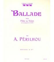 Perilhou - Ballade - Flute Ou Violon, Piano