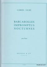 Faure Gabriel - Barcarolles, Impromptus & Nocturnes Pour Piano