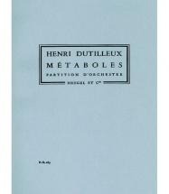 Dutilleux Henri - Metaboles - Conducteur
