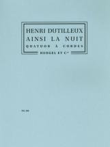 Dutilleux H. - Ainsi La Nuit - Quatuor Cordes