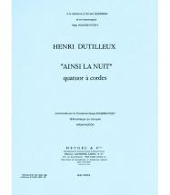 Dutilleux H. - Ainsi La Nuit - Quatuor Cordes(2 Violons/alto/violoncelle /parties)