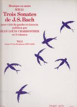 Bach J.s. Trois Sonates De J.-s. Bach, Vol 3 : Sonate N°3 En Sol Mineur, Bwv 1029