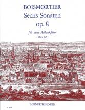 Boismortier - 6 Sonates Op.8 - 2 Flutes A Bec Alto
