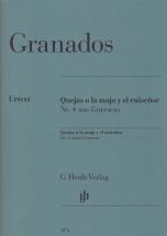 Granados E. - Quejas O La Maja Y El Ruisenor, N°4 De Goyescas - Piano