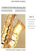 Londeix J.m. - Exercices Mecaniques Vol.3 - Saxophone
