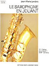 Londeix J.m. - Saxophone En Jouant Vol.3 - Saxophone