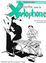 Huteau Alain - Rencontre Avec Le Xylophone - Percussion