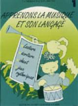 Falson-seguin C. - Apprenons La Musique Et Son Language Vol.1