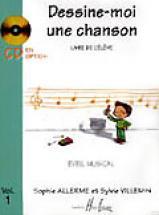 Allerme S. / Villemin S. - Dessine-moi Une Chanson Vol.1 élève
