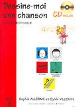 Allerme S. / Villemin S. - Dessine-moi Une Chanson Vol.2 + Cd Professeur