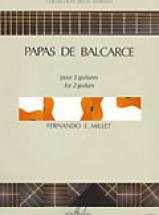 Millet Fernando - Papas De Balcarce - 2 Guitares