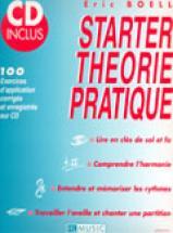 Boell Eric - Starter Theorie Pratique + Cd - Theorie Musicale