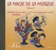 Lamarque Elisabeth Et Emmanuelle - La Magie De La Musique Vol.2 - Cd Seul