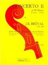 Breval Jean-baptiste - Concerto N°2 En Ré Maj. - Violoncelle, Piano
