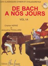 Herve C. / Pouillard J. - De Bach à Nos Jours Vol.1a - Piano