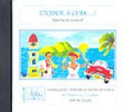Chaarani A./ Cordoba J. - Un Jour, A Cuba - Cd Seul - Soli, Choeur, Ensemble