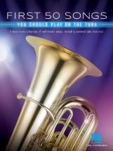 First 50 Songs You Should Play On Tuba - Tuba