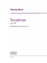 Nicolas Bacri - Tenebrae - Nocturne No.6 Op.139 - Piano