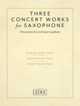 Jacques Ibert - Three Concert Works For Saxophone - Sax Alto Et Piano