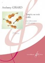 Girard Anthony - Tempete Sur Trois Cordes Violon Et Piano