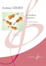 Girard Anthony - Le Bonheur Peut-etre Violon Et Piano