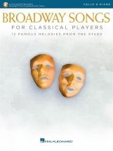 Broadway Songs For Classical Players - Violoncelle Et Piano
