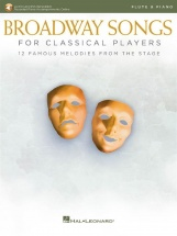 Broadway Songs For Classical Players - Flûte Traversière Et Piano