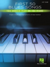 First 50 Blues Songs You Should Play On The Piano - Piano Facile