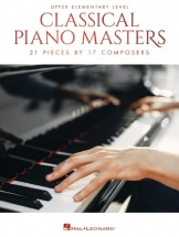 Classical Piano Masters: Upper Elementary - Piano