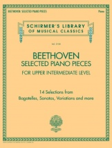 Ludwig Van Beethoven - Selected Piano Pieces: Upper Intermediate - Piano