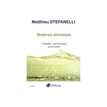 Ombres Chinoises: 7 Etudes - Pantomimes