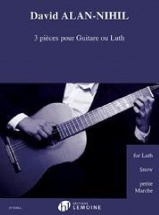 David Alan-nihil - 3 Pieces Pour Guitare Ou Luth - Guitare Ou Luth