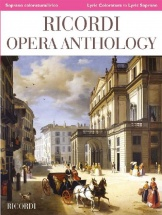 Opera Anthology - Chant Et Piano - Soprano Coloratura Lirico