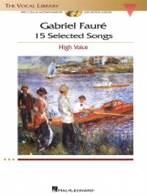 Faure Gabriel - 15 Selected Songs - The Vocal Library - High Voice