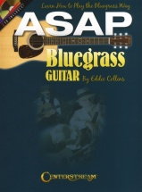 Asap Bluegrass Guitar - Learn How To Play The Bluegrass Way + Cd - Guitar Tab