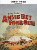 Irving Berlin - Annie Get Your Gun Vocal Selections - Voice