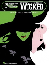 Wicked - A New Musical - E-z Play Today Volume 64 - Melody Line, Lyrics And Chords