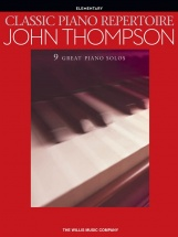 John Thompson - Classic Piano Repertoire - Piano Solo