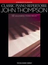 John Thompson - John Thompson - Classic Piano Repertoire - Piano Solo