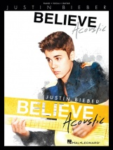 Bieber Justin Believe Acoustic Piano Vocal Guitar Songbook - Pvg