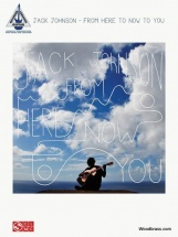 Jack Johnson - From Here To Now To You - Guitar Tab