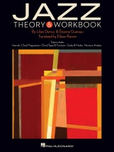 Dericq Lilian and Guereau Etienne - Jazz Theory and Workbook