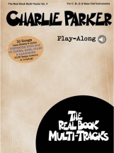 Charlie Parker Play-along - Real Book Multi Tracks Vol.4 - Tous Instruments
