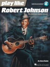 Dave Rubin - Play Like Robert Johnson