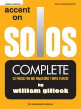 Gillock W. - Accent On Solos - Complete Edition
