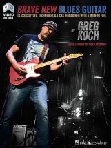 Greg Koch - Brave New Blues Guitar